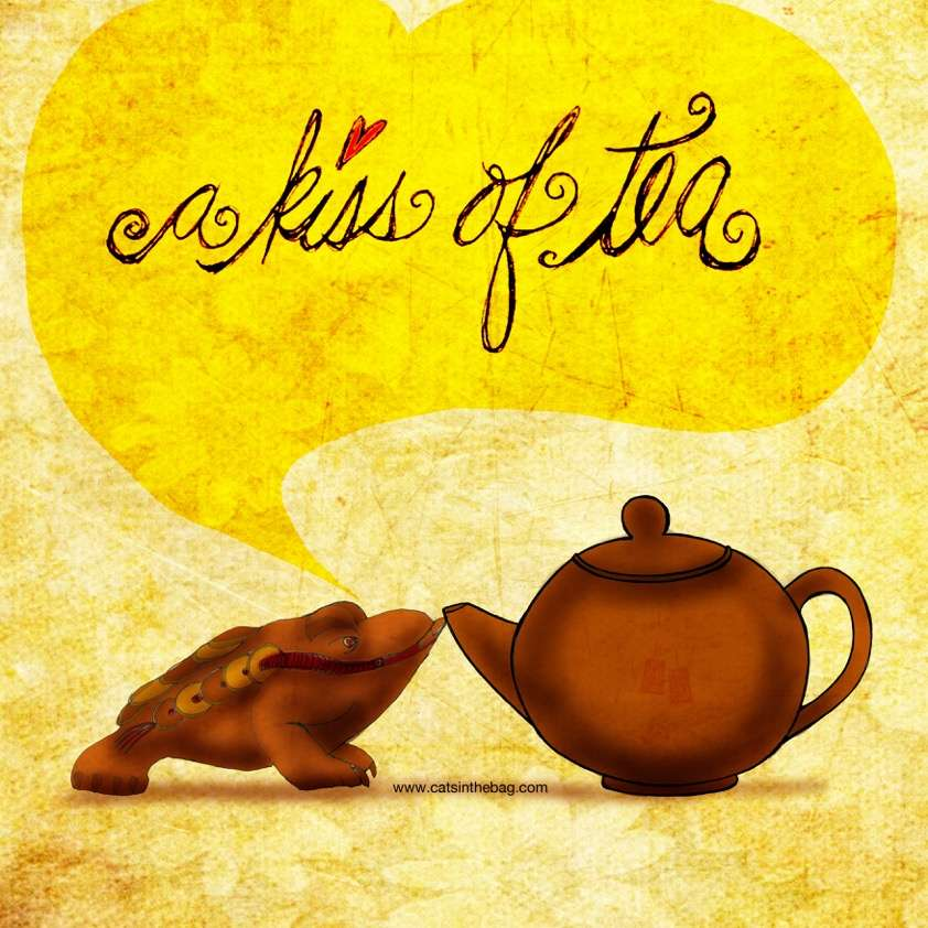 What My Tea Says to Me: A Kiss of Tea